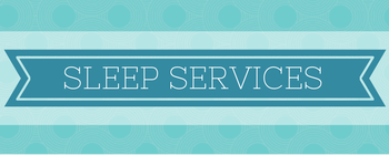 SLEEP Services