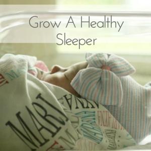 Grow a Healthy Sleeper Class