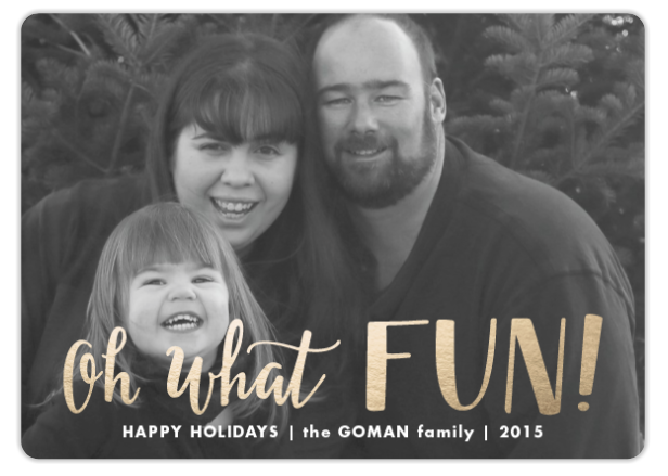 there has never been a time where ive had any issues with any of the products weve ordered from them below is a sneak peek of our family card from 2015